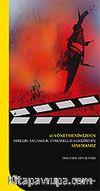 65 Yönetmenimizden Yerlilik, Ulusallık, Evrensellik Geriliminde Sinemamız