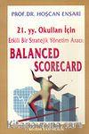 Balanced Scorecard/21. y.y. Okulları İçin Etkili Bir Stratejik Yönetim Aracı