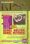 KPSS Tüm Adaylar İçin / Genel Kültür-Genel Yetenek / Hazırlık Kılavuzu / 2006 Sistemine Göre Hazırlanmıştır