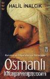Kuruluş ve İmparatorluk Sürecinde Osmanlı & Devlet Kanun Diplomasi