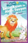 Zalim Aslan ile Akıllı Tavşan / Çocuklar İçin Bilgelik Hikayeleri 1