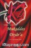 Ufuklar Ötesinden Mukaddes Diyar'a