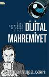 Dijital Mahremiyet & Özel Hayatınız Ne Kadar Gizli?