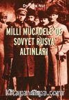 Milli Mücadele'de Sovyet Rusya Altınları