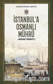 İstanbul'a Osmanlı Mührü <br /> Merhamet Medeniyeti