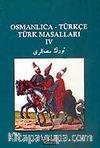 Osmanlıca-Türkçe Türk Masalları 4