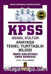 KPSS Genel Kültür Anayasa Temel Yurttaşlık Bilgisi Konu Anlatımlı Soru Banksı