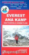 Everest Ana Kamp & Defterimle Sohbetler