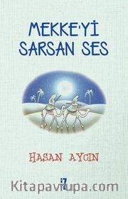 Mekke'yi Sarsan Ses