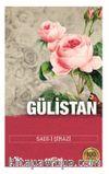 Gülistan / 100 Temel Eser
