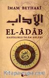 El-Adab & Hadislerle İslam Ahlakı (Metinsiz)