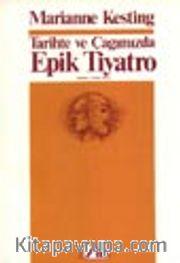 Tarihte ve Çağımızda Epik Tiyatro
