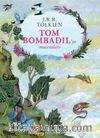 Tom Bombadil'in Maceraları (Ciltli Özel Baskı)