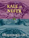 Kale Ve Nefer & Habsburg Serhaddinde Osmanlı Askeri Gücü (1699-1715)