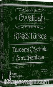 2016 KPSS Evveliyat Türkçe Tamamı Çözümlü Soru Bankası