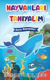 Hayvanları Tanıyalım / Deniz Hayvanları