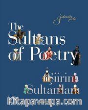 The Sultans of Poetry - Şiirin Sultanları