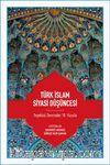 Türk İslam Siyasi Düşüncesi & Teşekkül Devrinden 18. Yüzyıla