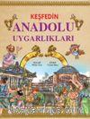 Keşfedin / Anadolu Uygarlıkları