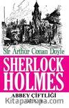 Sherlock Holmes / Abbey Çiftliği Olayı