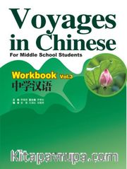 Voyages in Chinese 3 Workbook +MP3 CD (Gençler için Çince Alıştırma Kitabı)