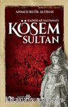 Kösem Sultan & Kadınlar Saltanatı