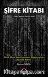 Şifre Kitabı & Antik Mısır'dan Kuantum Bilgisayarlara Gizlilik Bilimi