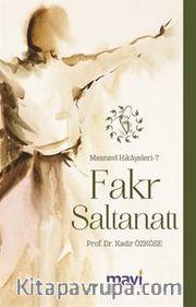 Fakr Saltanatı / Mesnevi Hikayeleri 7