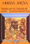 Tanrılar Ve İnsanlar - Korku - Alemdar Mustafa Paşa