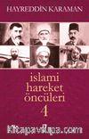 İslami Hareket Öncüleri -4