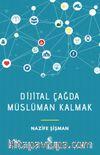 Dijital Çağda Müslüman Kalmak