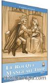 Le Roi Qui Mangeait Trop / Seviye 1