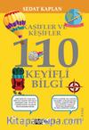 Kaşifler ve Keşifler 110 Keyifli Bilgi