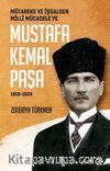 Mütareke ve İşgalden Milli Mücadele'ye Mustafa Kemal Paşa (1918-1920)