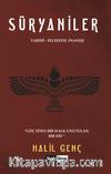 Süryaniler & Tarihi - Felsefesi - İnanışı