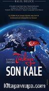 Şu Yeryüzü Ermeydanı Türkiye Son Kale