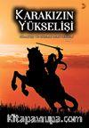 Karakızın Yükselişi (Cilt 1-2) & Savaşçı Türk Kadın Kahramanlık Destanı