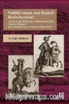 Vallahi Canım, Ben Rumeli Beylerbeyiyim! & Avrupa'da İlk Muhteşem ve Mükemmel Elçilik Alayının Hikayesi: Kara Mehmed Paşa ve Viyana Elçiliği (1665)