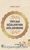 Tiryaki Sözleri'nin Gölgesinde