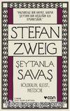 Şeytanla Savaş & Hölderlin, Kleist, Nietzsche