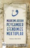 Mahkumlardan Peygamber Efendimize Mektuplar