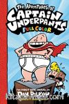 The Adventures of Captain Underpants: Color Edition (Captain Underpants #1)