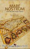 Mare Nostrum & Turmoil, War, Conflict, Terrorism,  Immigration