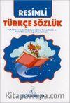 Resimli Türkçe Sözlük (Karton Kapak)