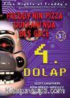 Freddy'nin Pizza Dükkanı'nda Beş Gece 4.Dolap (3. Kitap)