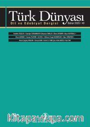 Türk Dünyası Dil ve Edebiyat Dergisi: Bahar 2020 49. Sayı