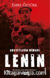 Sovyetlerin Mimarı V.I. Lenin