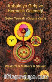 Kabalaya Giriş ve Hermetik Geleneği <br /> Sefer Yezirah (Oluşum Kitabı)