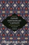 Ruhun Hastalıkları ve Çareleri & Sufi Psikolojisi El Kitabı