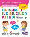 Origamili İlk Bilgiler Kitabı